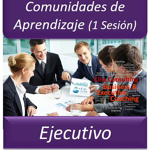 Comunidades de Aprendizaje para Ejecutivos - Sesión 1 Hora