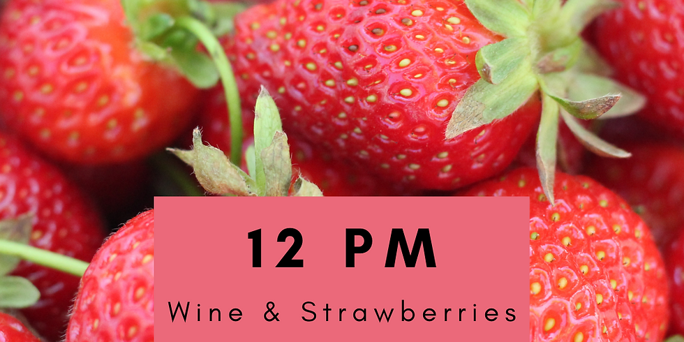(SOLD OUT) Rosé and Strawberries- 12 pm