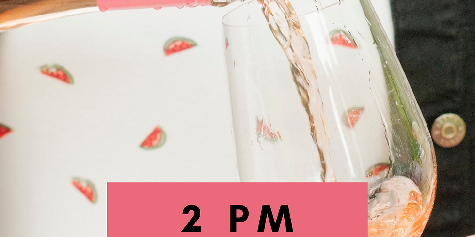 Rosé and Strawberries- 2 pm