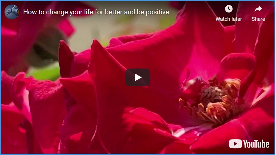 How to change life for better and positive