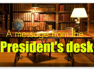 A Message from the President's Desk