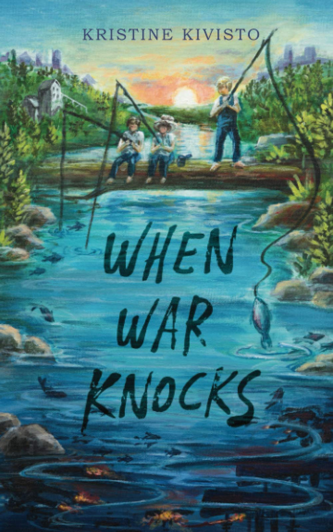 When War Knocks by Kristine Kivisto