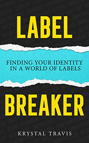 Label Breaker by Krystal Travis