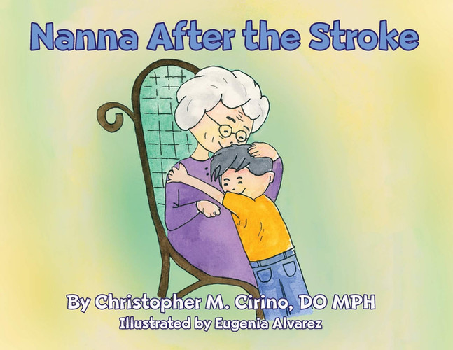 Nanna After the Stroke by Christopher M. Cirino