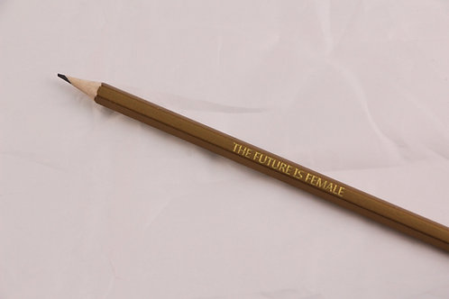 Gold The Future is Female Pencil
