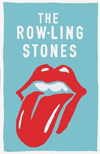 """Row-ling Stones"""