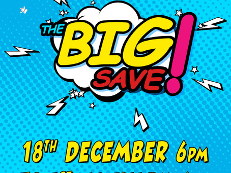WELCOME TO THE BIG SAVE !