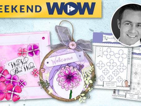 The Weekend Wow with Sentimentally Yours