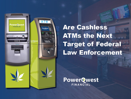 Why Cashless ATMs are the Next Target of Federal Enforcement