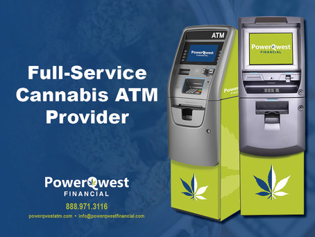 Why Cannabis Dispensaries are Choosing PowerQwest's Full-Service ATMs