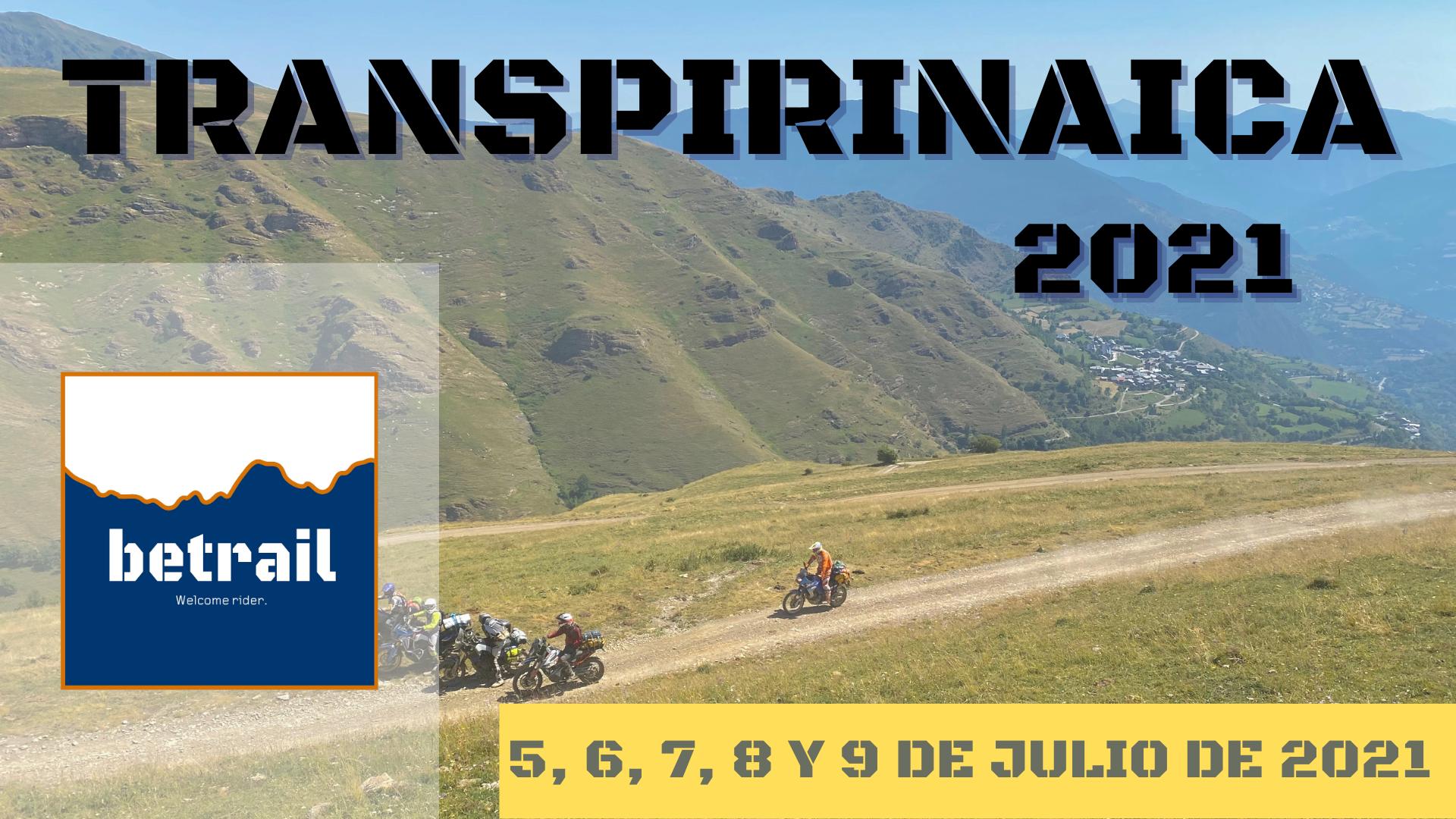 Ruta Transpirinaica 2021 - betrail moto
