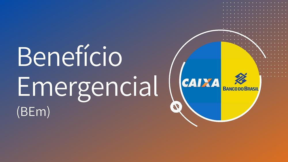 BEm - Benefício Emergencial: O que fazer quando o benefício não cai na conta?