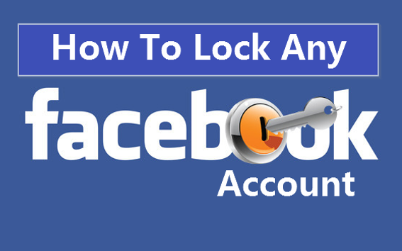 How to Lock/Unlock Anyone's Facebook ID/Profile/Account?