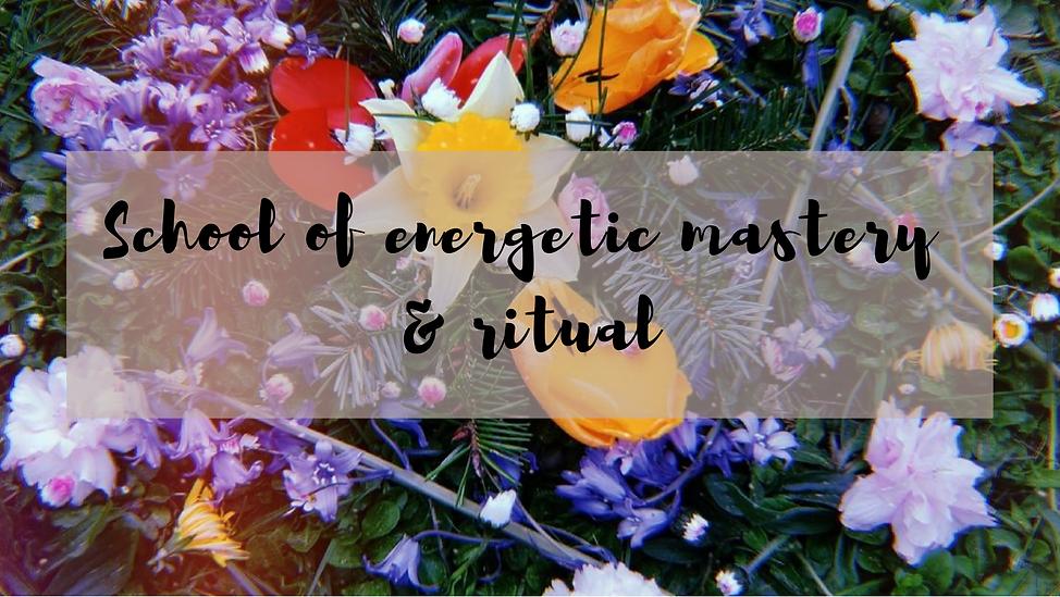 School of energetic mastery & ritual2.pn