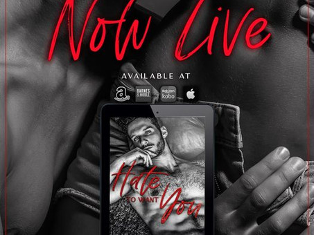 Hate to Want You is LIVE!!