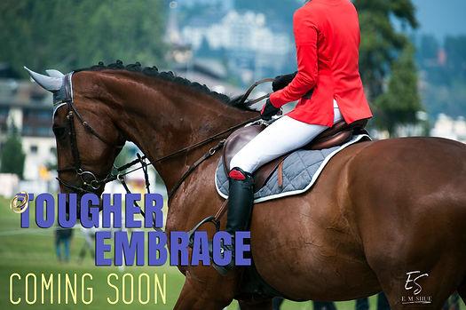 Tougher Embrace Horse Teaser.jpg