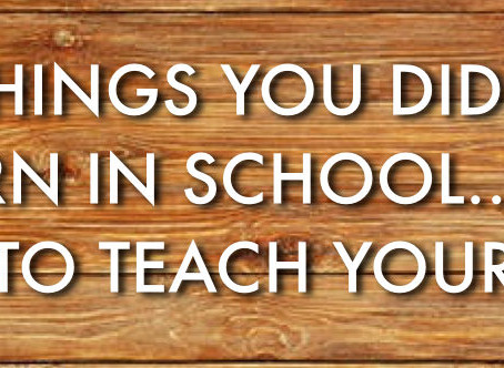 7 Lessons You Didn't Learn in School…But Need to Teach Your Kids!!