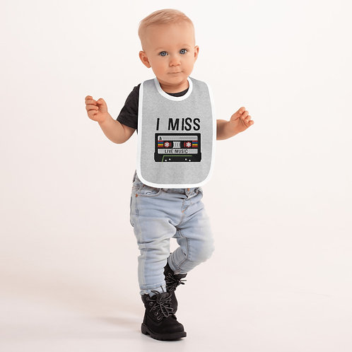 I Miss Live Music Embroidered Baby Bib