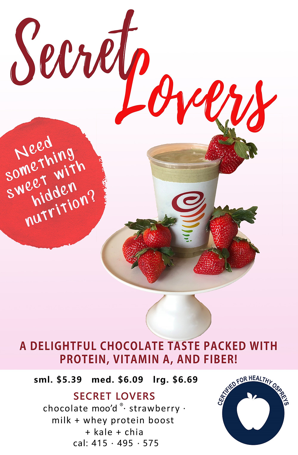 """A picture of """"secret lovers"""" smoothie from Jamba juice."""