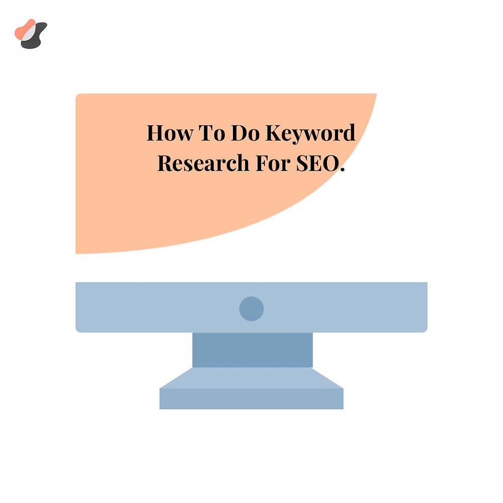 How To Do Keyword Research For SEO.
