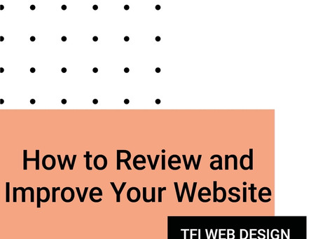 How to Review and Improve Your Website.