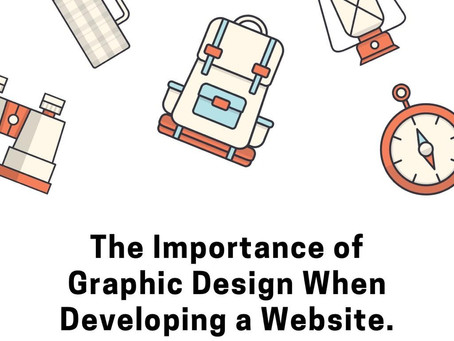 The Importance of Graphic Design When Developing a Website.