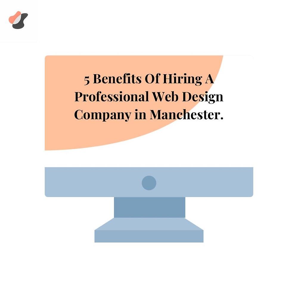Rewards for hiring a skilled website design company in Manchester. [TFI WEB DESIGN]