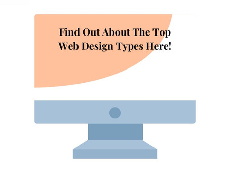 Starting a Business Website? – Find Out About The Top Web Design Types Here!