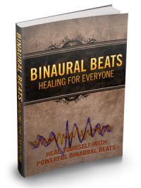Binaural Beats: Healing For Everyone