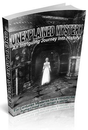Unexplained Mysteries: An Intriguing Journey Into History