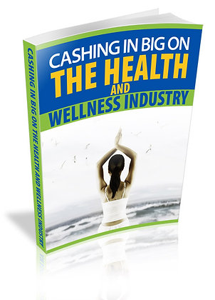 Cashing In Big On The Health And Wellness Industry