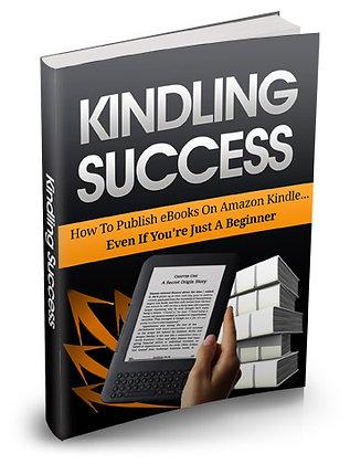 Kindling Success
