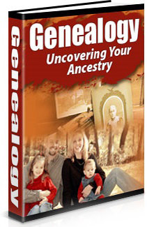 Genealogy: 1 Uncovering Your Ancestry