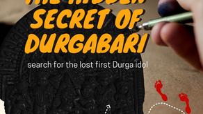 THE HIDDEN SECRET OF DURGABARI