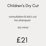 Children's Dry Cut