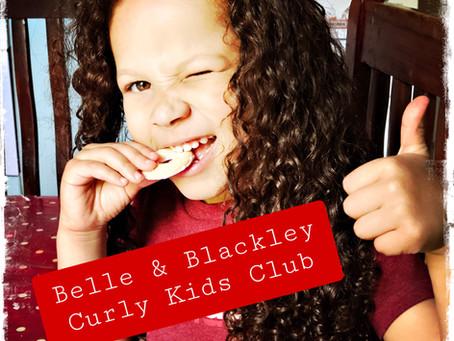 Belle & Blackley Curly Kids Club