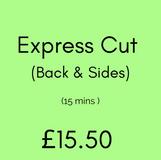 Express Cut ( Back & Sides)