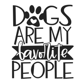 dogs are my favorite people.png