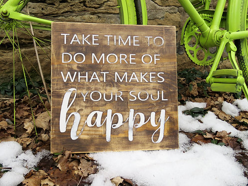 take time soul happy