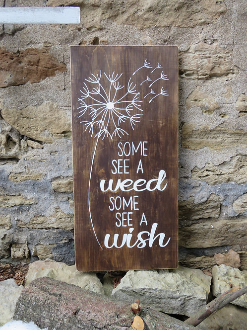 some see a weed some see a wish