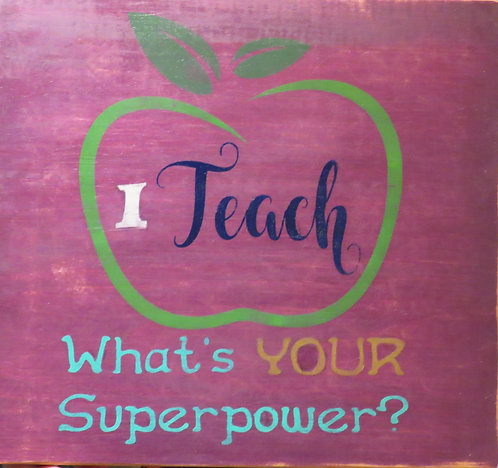 I teach whats your super power