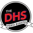 DHS Video Bulletin copy.png