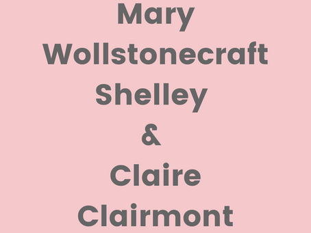 Mary Wollstonecraft Shelley and Claire Clairmont