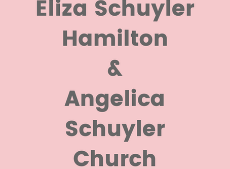 The Founding Sisters: Eliza and Angelica Schuyler