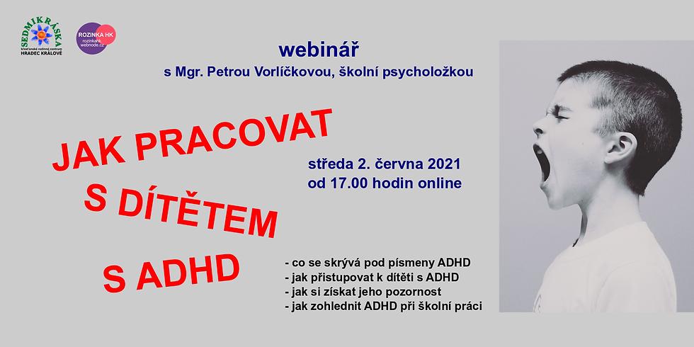 Jak pracovat s dítětem s ADHD