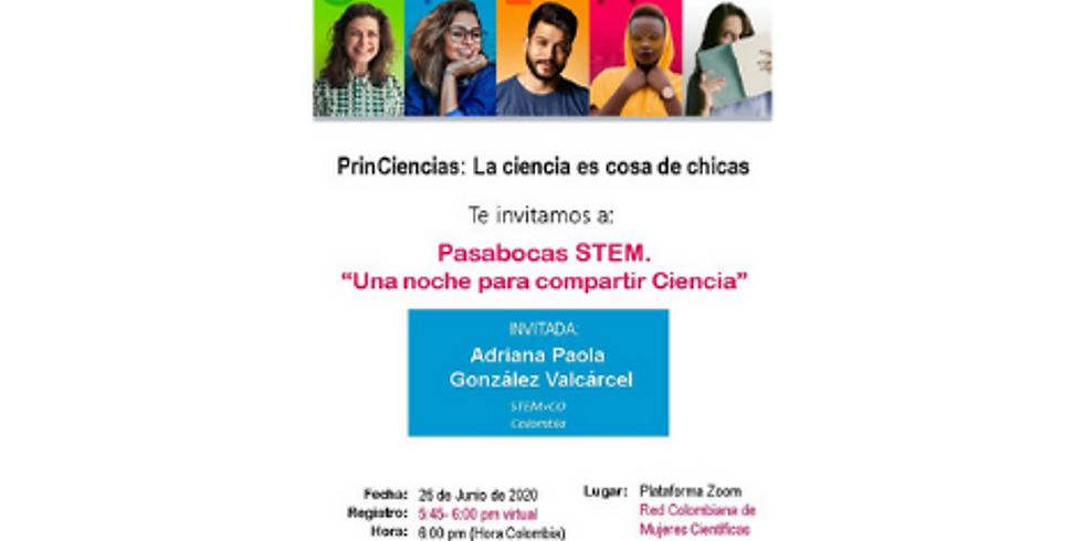 """Pasabocas STEM """"una noche para compartir ciencia"""""""