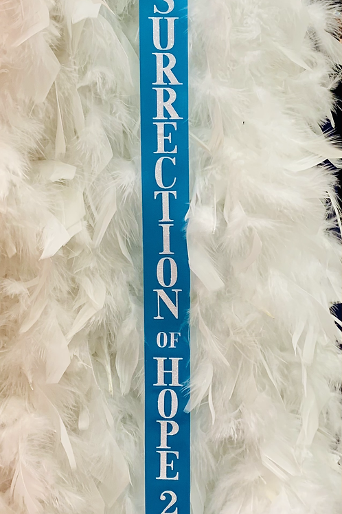 Resurrection of Hope Show Ribbon (2021 Commemorative Piece)
