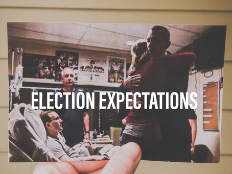 Election Expectations for The Christ Follower