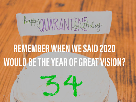 Remember When We Said 2020 Would Be The Year of Great Vision?