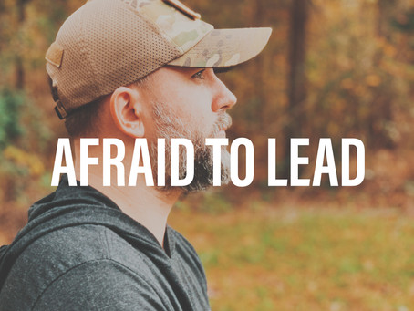Afraid to Lead